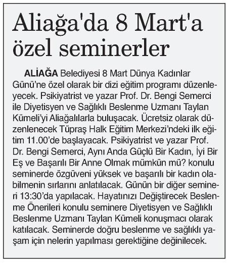 Aliağa'da 8 Mart'a Özel Seminerler - 9 EYLÜL İZMİR 07.03.2015 </p> <p>