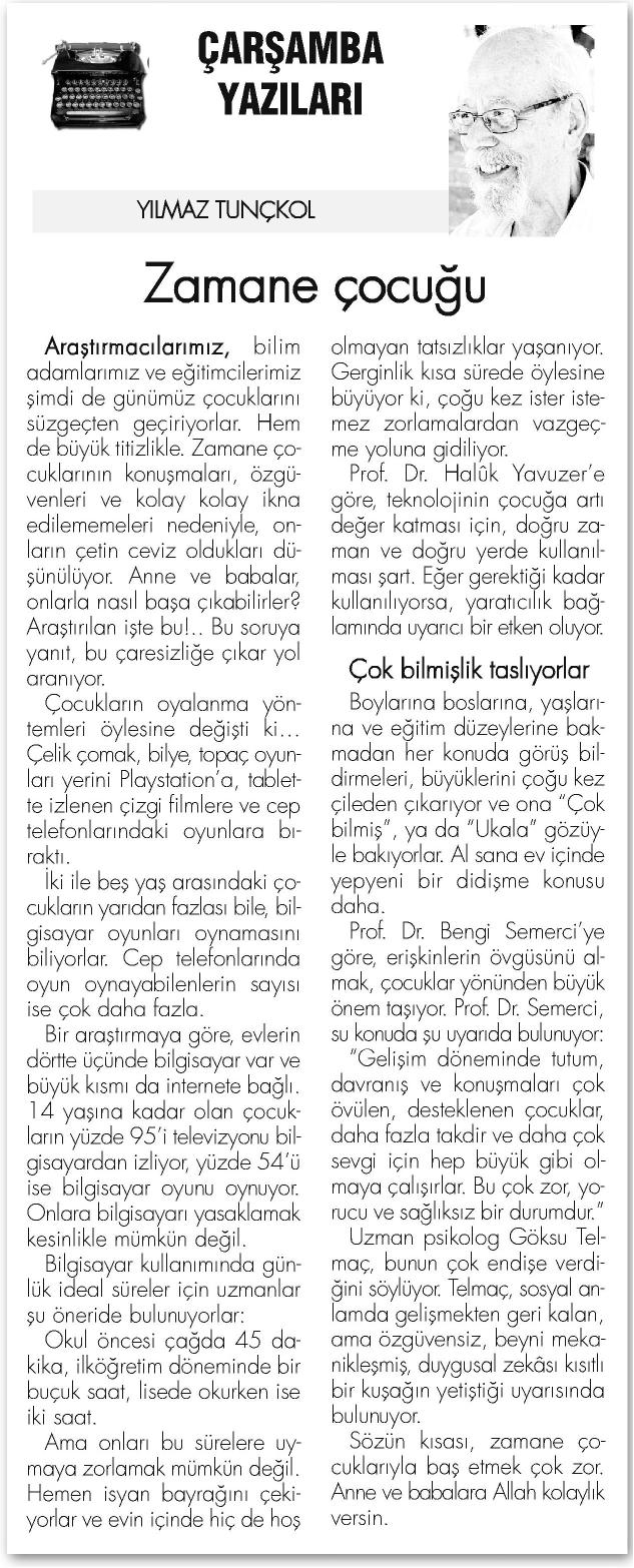 Zamane Çocuğu - BİZİM GAZETE 3.9.2014