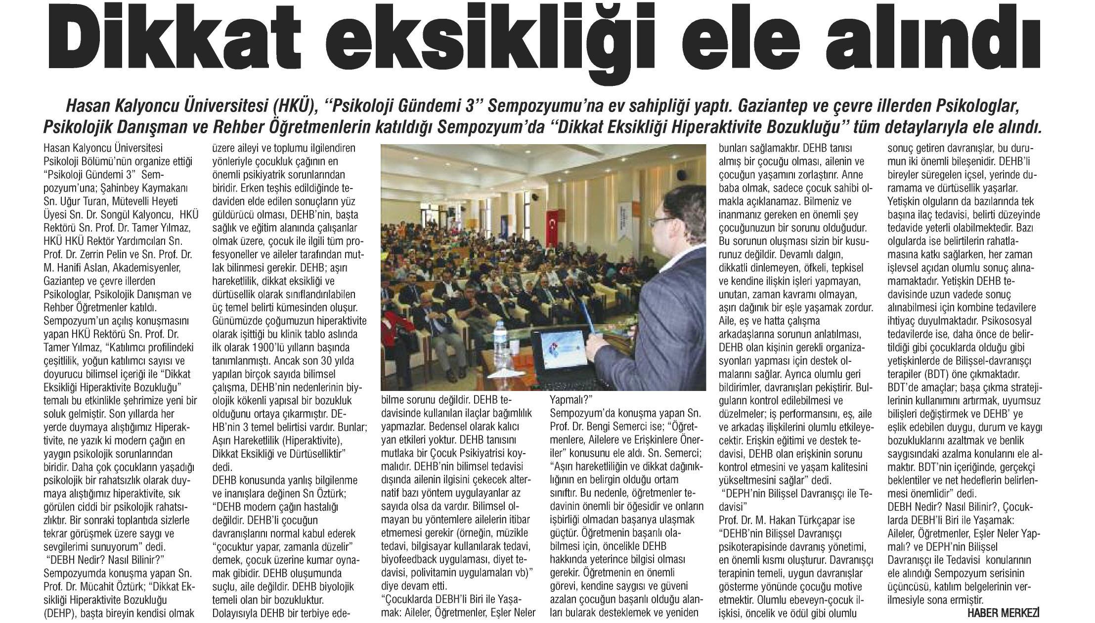 Dikkat eksikliği ele alındı - GAZİANTEP HAKİMİYET 28.03.2014
