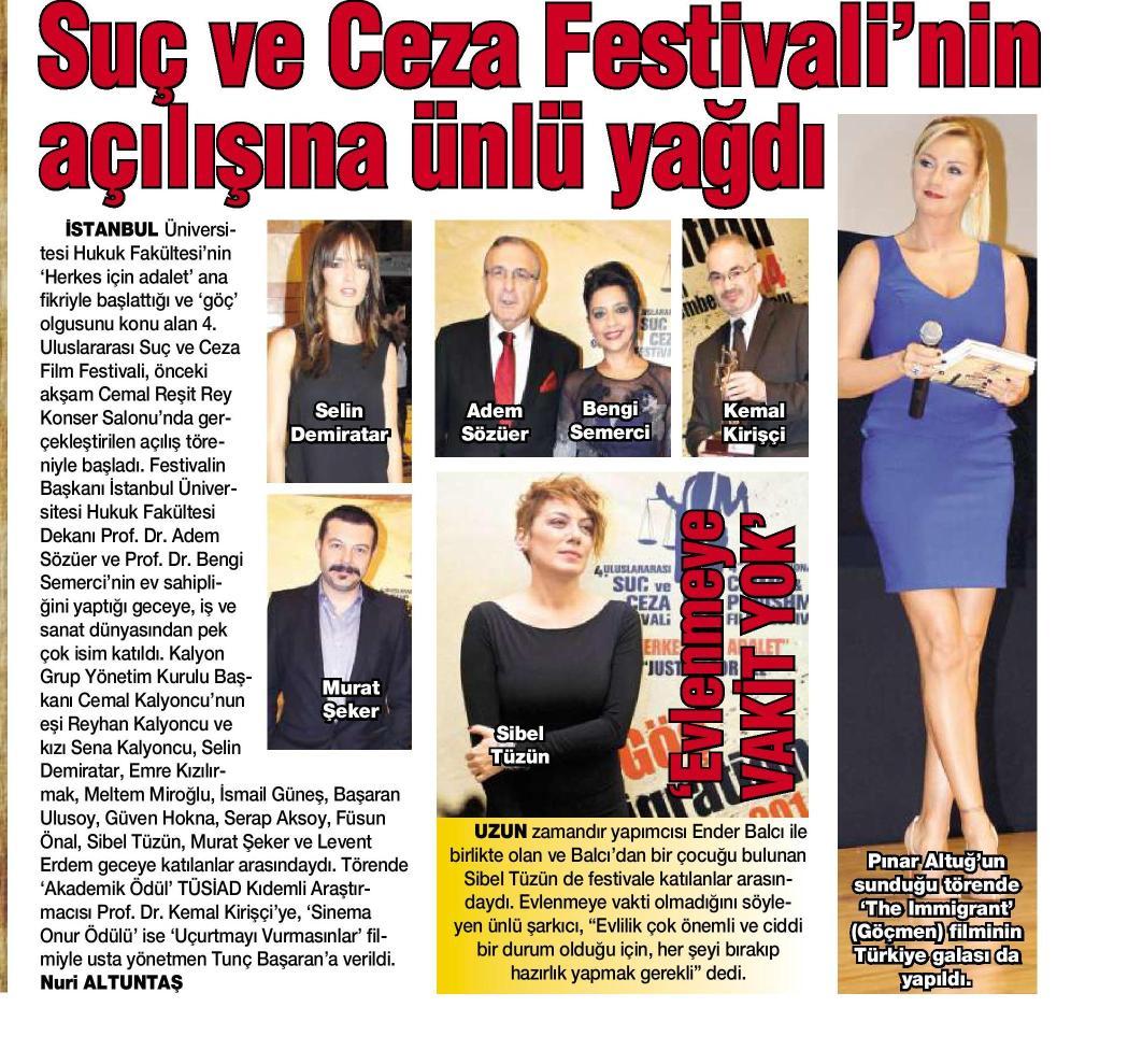 Suç ve Ceza Film Festivali'nin açılışına ünlü yağdı - HABERTÜRK MAGAZİN 08.11.2014