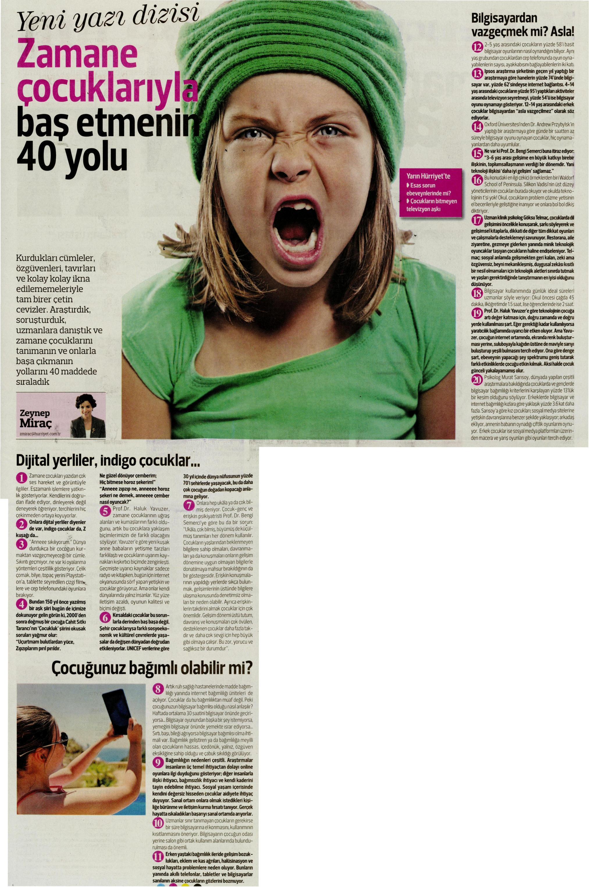 Zamane çocuklarıyla başetmenin 40 yolu - Hürriyet Pazar 24.08.2014