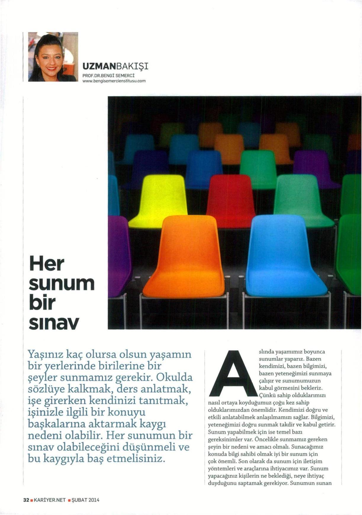 HER SUNUM BİR SINAV - KARİYER 01.02.2014