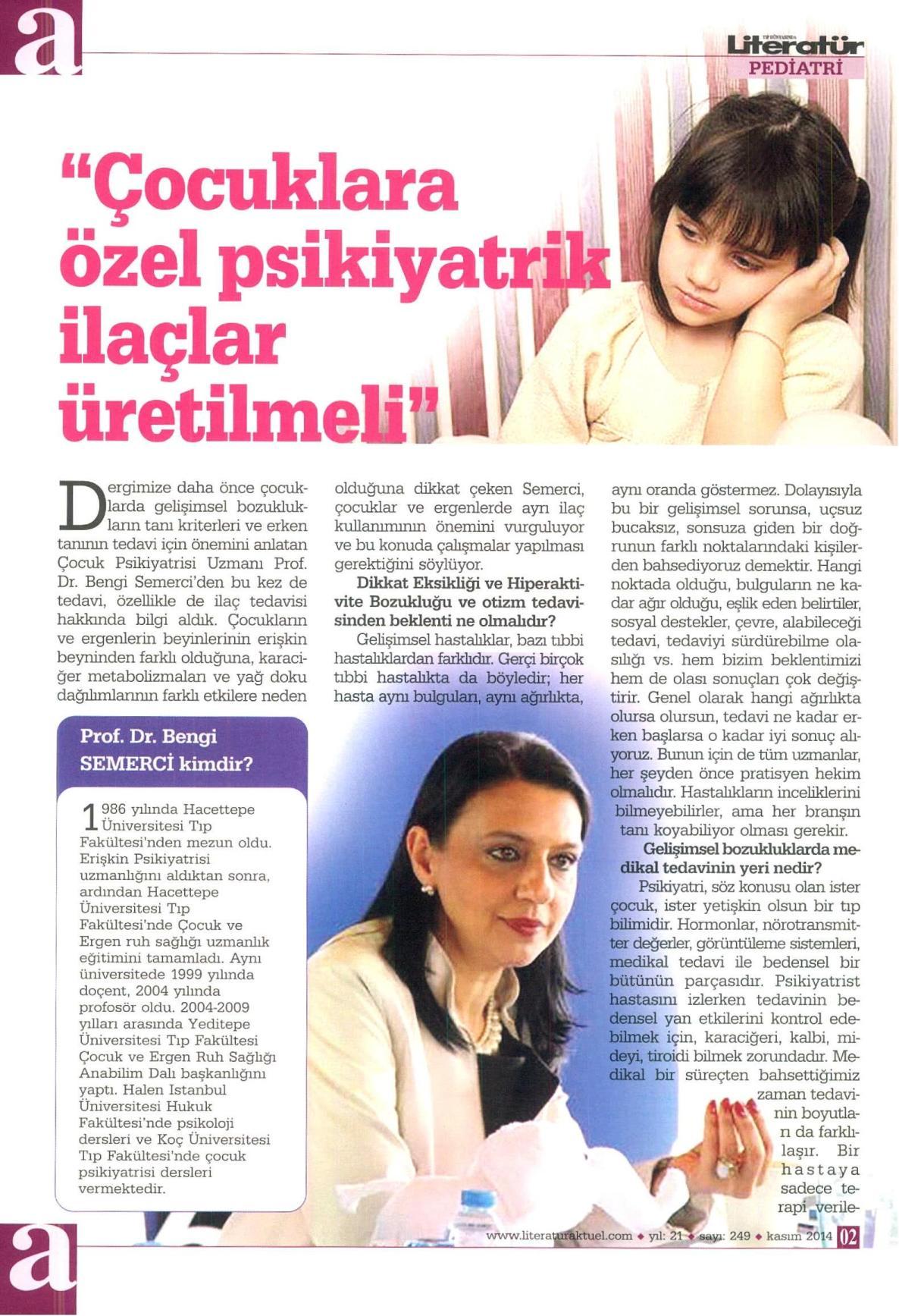 Çocuklara özel psikiyatrik ilaçlar üretilmeli - LİTERATÜR AKTÜEL 01.11.2014