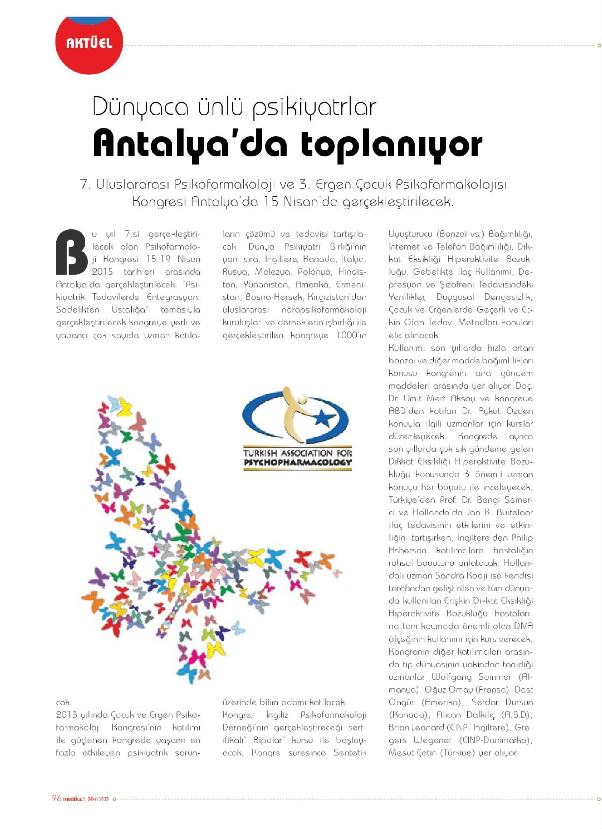 Dünyaca Ünlü Psikiyatrlar Antalya'da Toplanıyor - MEDİKAL & TEKNİK 01.03.2015