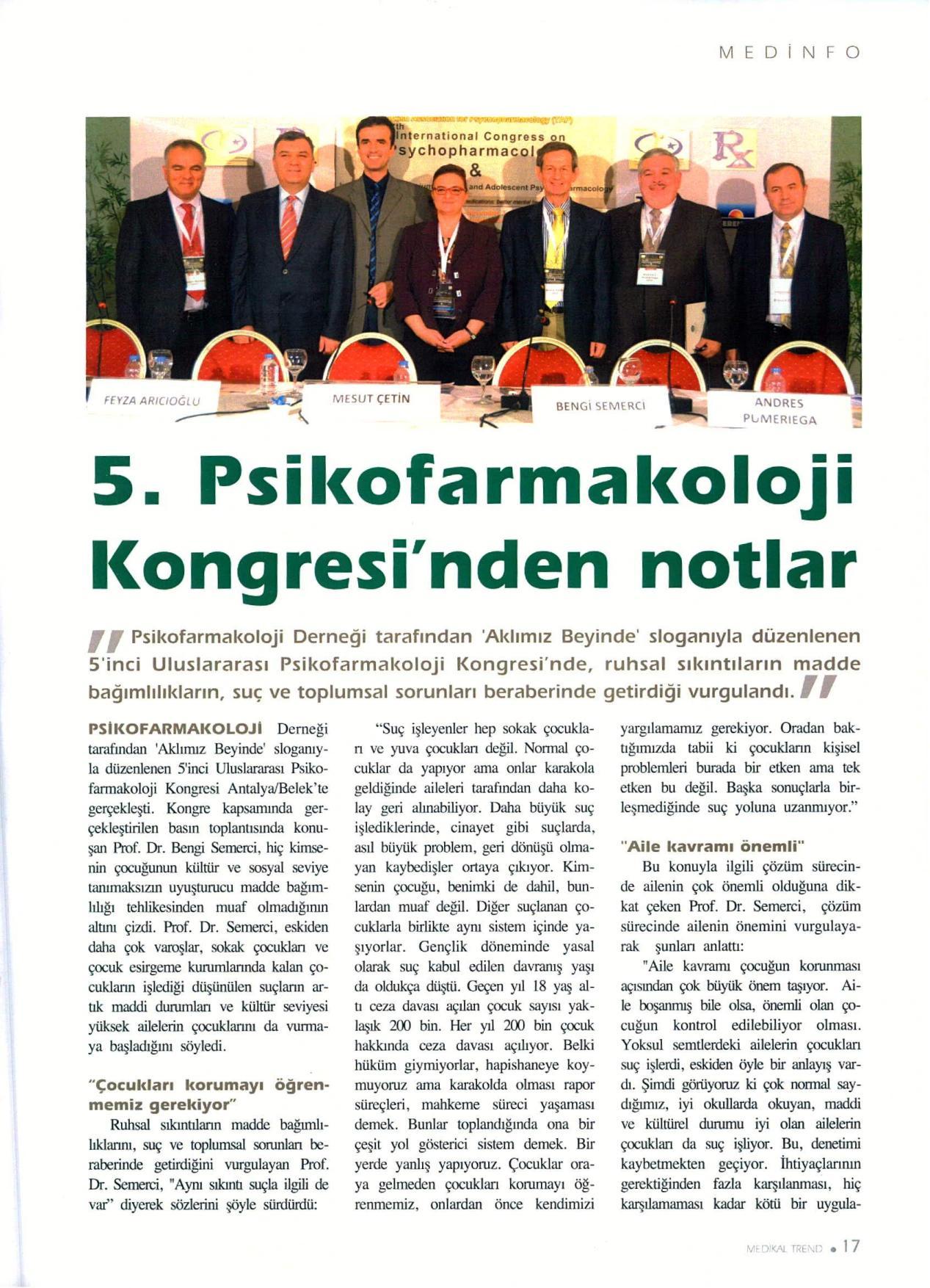 5. PSİKOFARMAKOLOJİ KONGRESİ'NDEN NOTLAR - 01.12.2013 MEDİKAL TREND