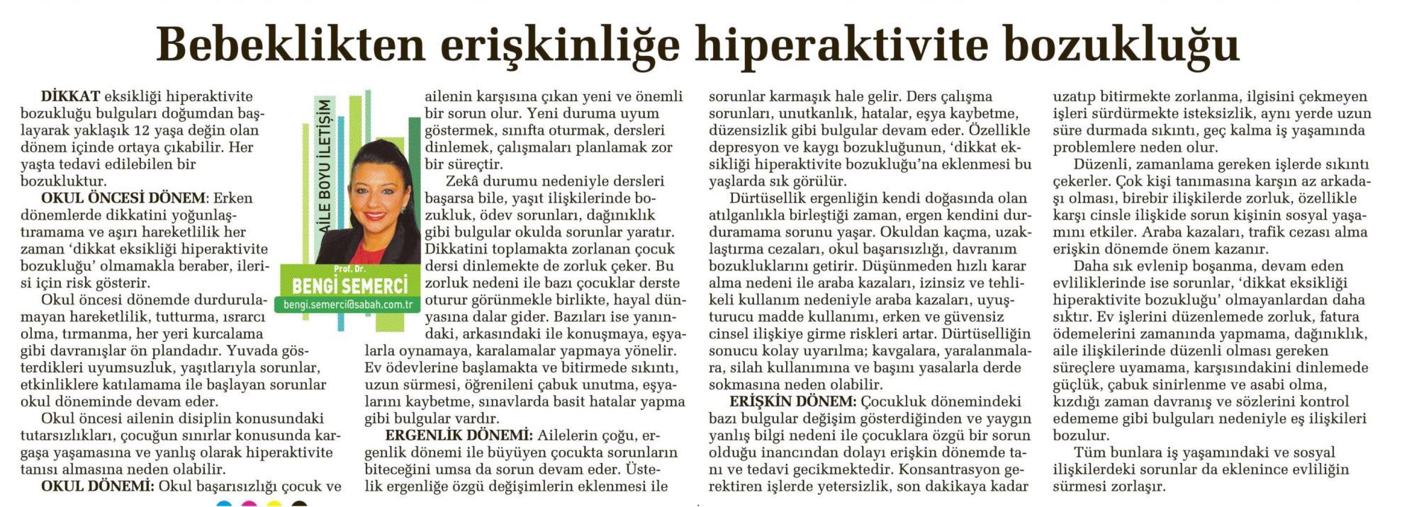 Bebeklikten erişkinliğe hiperaktivite bozukluğu - SABAH CUMARTESİ 26.04.2014