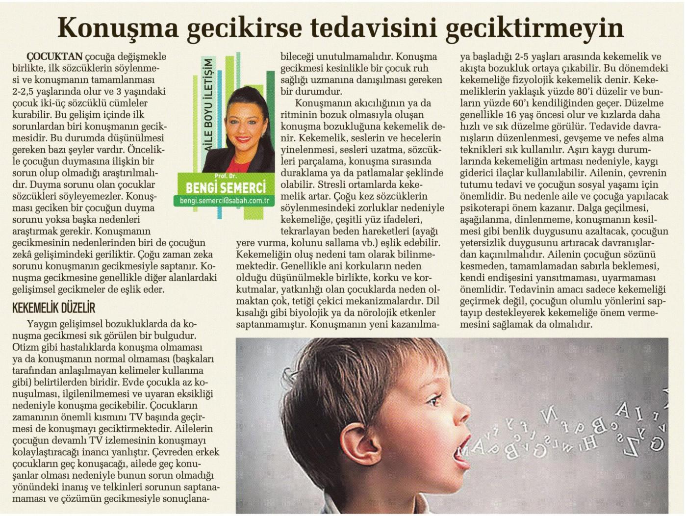 Konuşma gecikirse tedavisine geciktirmeyin - SABAH CUMARTESİ 16.08.2014