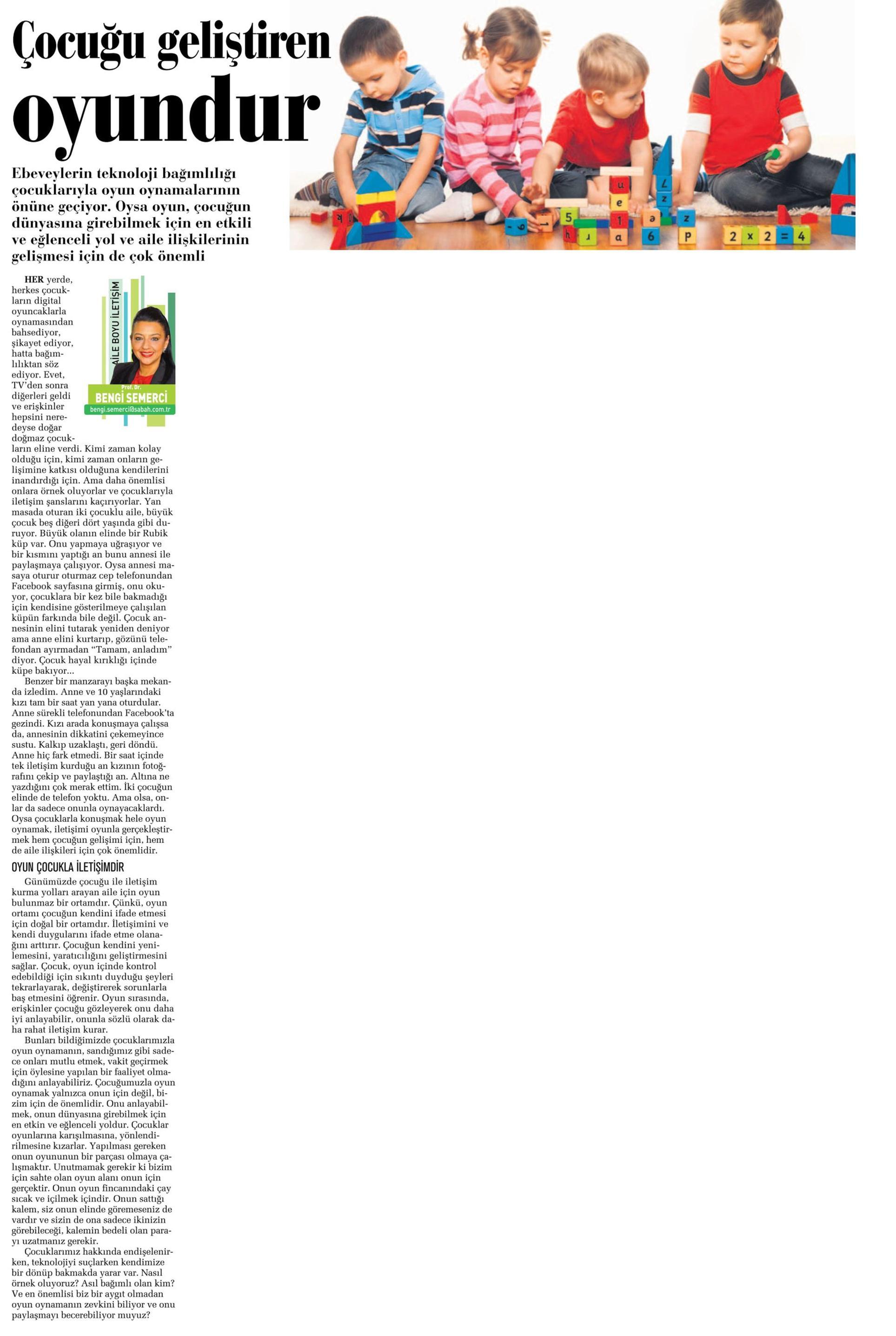 Çocuğu geliştiren oyundur - SABAH CUMARTESİ 6.9.2014