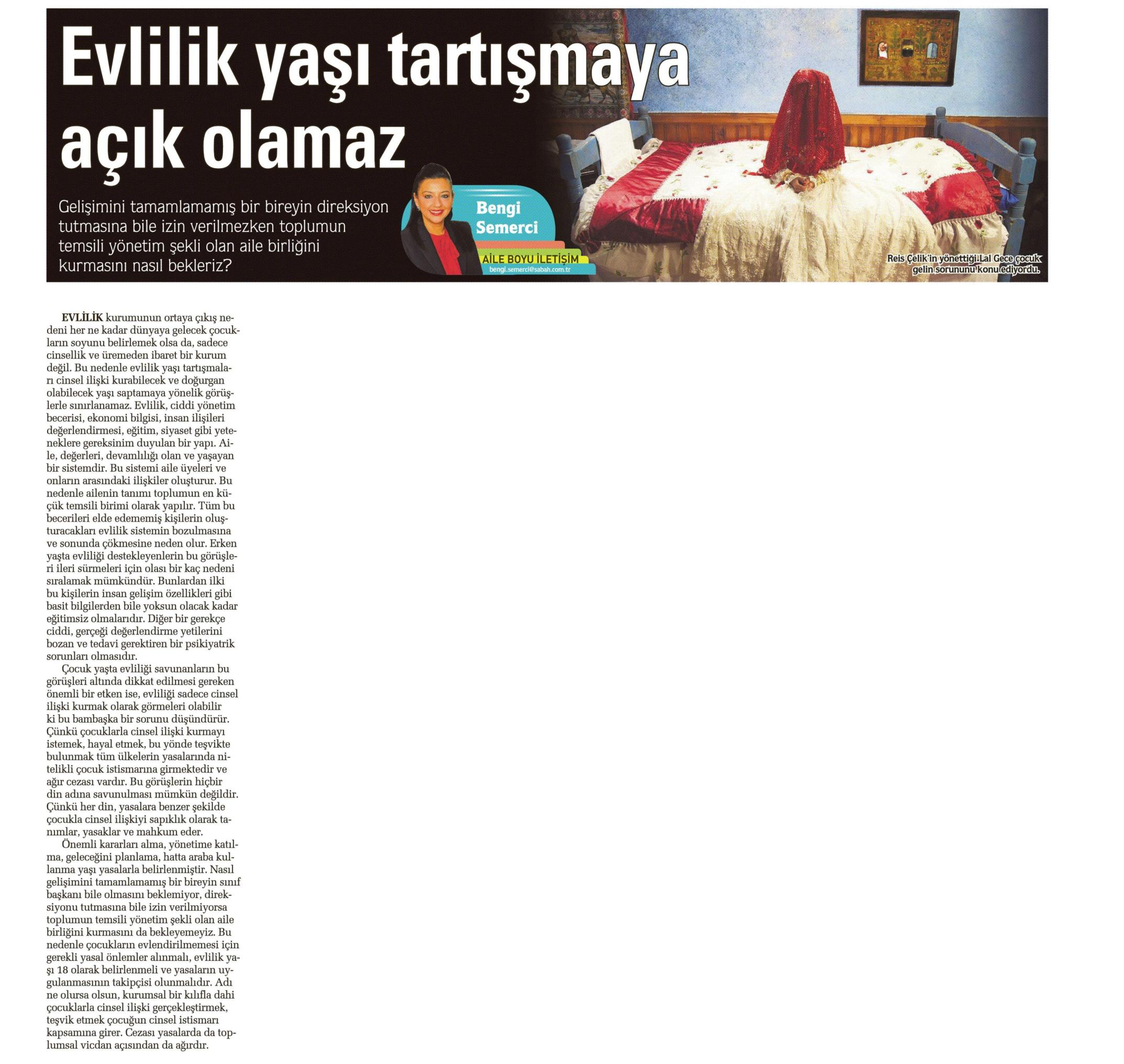 Evlilik yaşı tartışmaya açık olamaz - SABAH CUMARTESİ 17.01.2015 </p> <p>