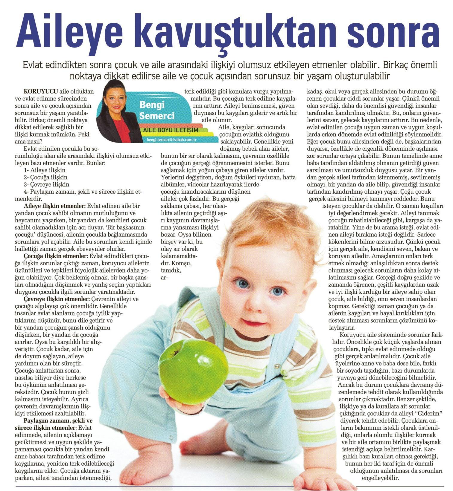 Çocuk yeni ailesine kavuştuktan sonra nelere dikkat etmeli - SABAH EK1  23.11.2014