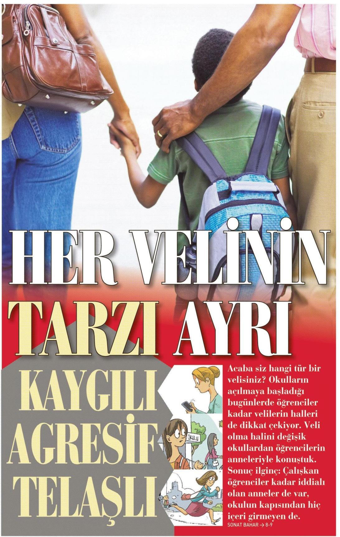 Her velinin tarzı ayrı - SABAH PAZAR 7.9.2014