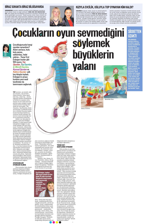 Çocukların oyun sevmediğini söylemek büyüklerin yalanı - STAR CUMARTESİ 29.03.2014