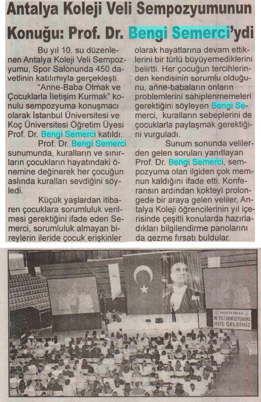 ANTALYA KOLEJİ VELİ SEMPOZYOMUNUN KONUĞU: PROF. DR. BENGİ SEMERCİ'